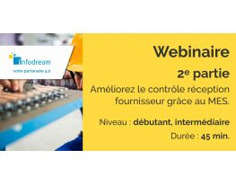 Webinaire : améliorez le contrôle réception fournisseur grâce au MES - Industrie online