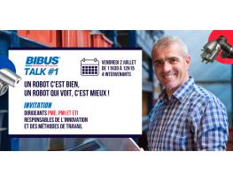 BIBUS TALK #1 : Un robot c'est bien, un robot qui voit c'est mieux ! - Industrie online
