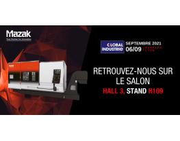 MAZAK au salon Global Industrie du 6 au 9 septembre  2021 - Stand Mazak3H109 - Industrie online
